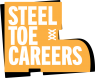 Steel Toe Careers
